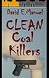 Clean Coal Killers (Richard Paladin Series Book 2)