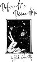 Define Me Divine Me: A Poetic Display Of