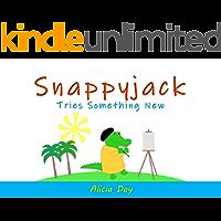 Snappyjack Tries Something New