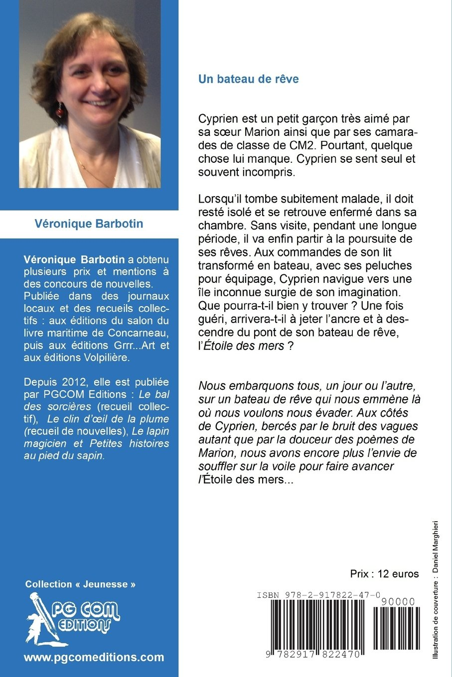 Un bateau de reve (French Edition): Véronique Barbotin: 9782917822470: Amazon.com: Books