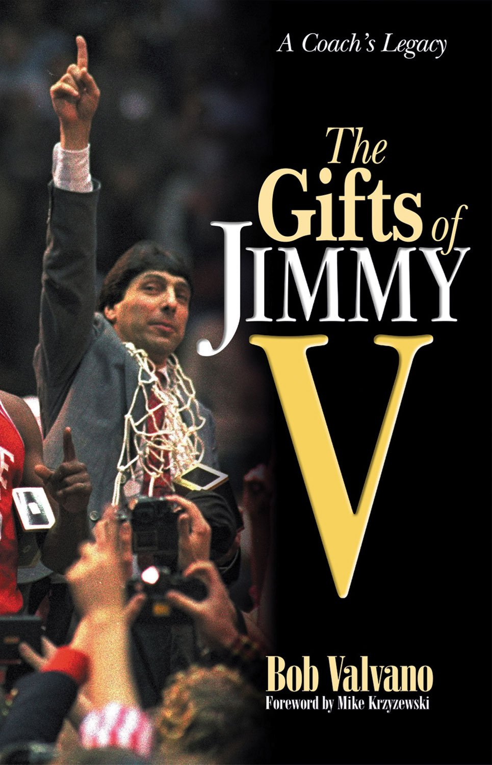The Gifts of Jimmy V: A Coach's Legacy pdf