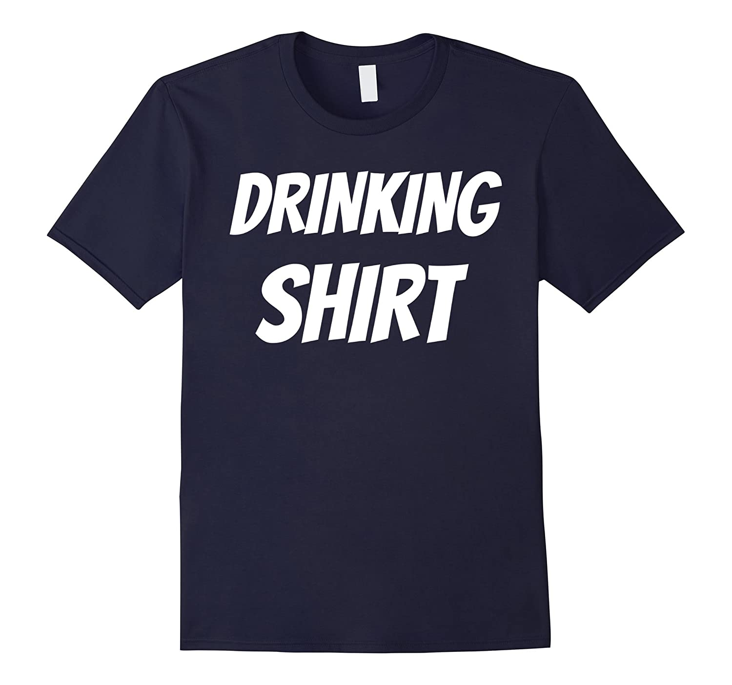 DRINKING SHIRT Tequila Beer Wine Liquor Alcohol Fun T-Shirt-Loveshirt