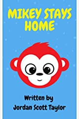Mikey Stays Home Kindle Edition