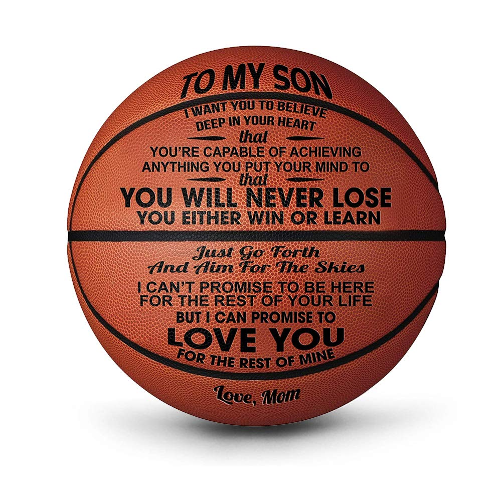 You Will Never Lose 29.5 Inch Personalized Basketball Indoor//Outdoor Game Ball for Boys siruipu to My Son Engraved Basketball Gift