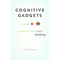 Cognitive Gadgets: The Cultural Evolution of Thinking (English Edition)