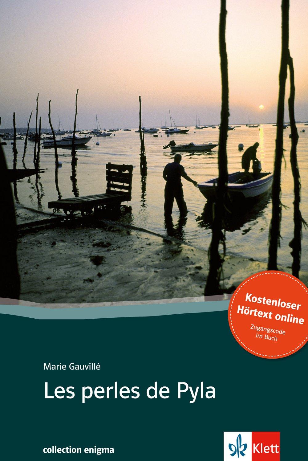 Les perles de Pyla: Buch + online-Angebot. Französische Lektüre für das 4. und 5. Lernjahr. Mit Annotationen (collection enigma)