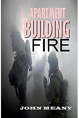 Apartment Building Fire Kindle Edition