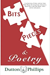 Bits, Pieces and Poetry Kindle Edition