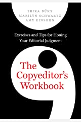 The Copyeditor`s Workbook – Exercises and Tips for Honing Your Editorial Judgment Paperback