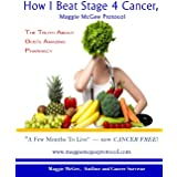 How I Beat Stage 4 Cancer, Maggie McGee Protocol: The Truth About God's Pharmacy