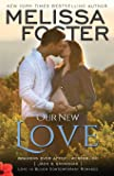 Our New Love (Jack & Savannah's Baby): Bradens Ever After, Jack and Savannah (Love in Bloom: The Bradens) (Volume 7)