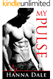 My Pulse (Town of Broward Book 1)