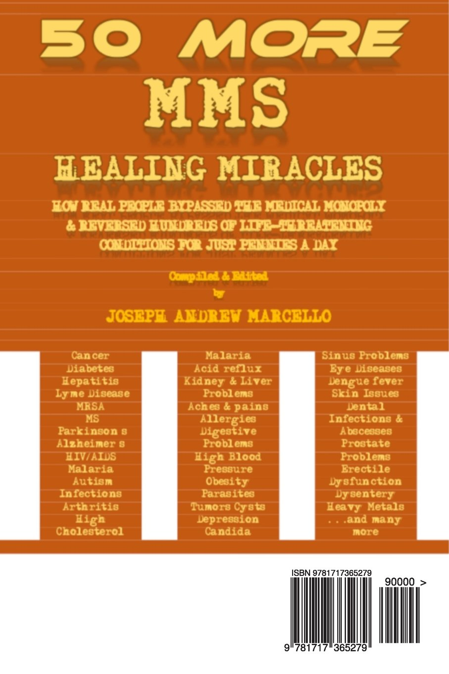 50 More MMS Healing Miracles: How Real People Bypasssed the Medical