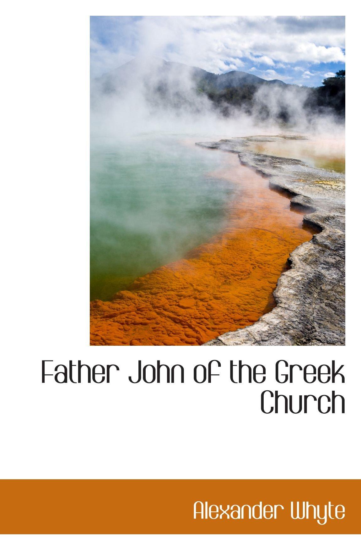 Download Father John of the Greek Church pdf