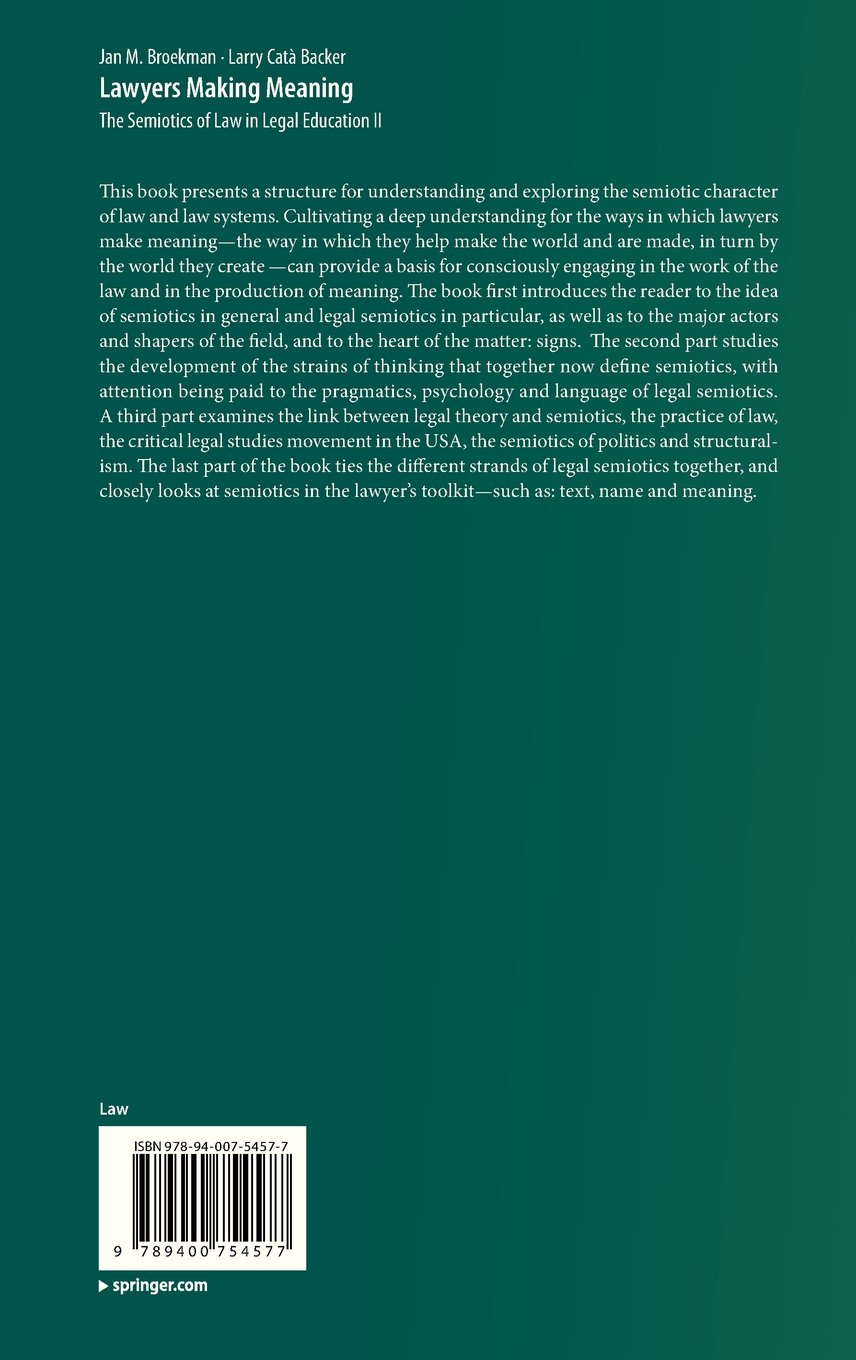 Lawyers Making Meaning: The Semiotics of Law in Legal Education II by Brand: Springer