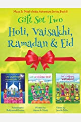 GIFT SET TWO (Holi, Vaisakhi, Ramadan & Eid): Maya & Neel's India Adventure Series, Book 8 (Volume 8) Paperback