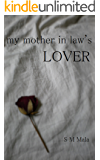My mother in law's lover