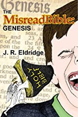 The MisreadBible: Genesis Kindle Edition