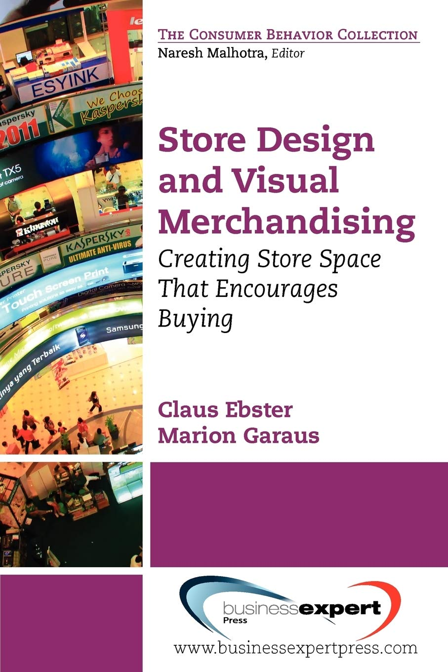 Store Design and Visual Merchandising: Creating Store Space That Encourages Buying: Amazon.es: Ebster, Claus, Garaus, Marion: Libros en idiomas extranjeros
