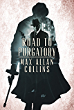 Road to Purgatory (The Perdition Saga Book 2)
