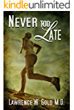 Never Too Late (Brier Hospital)