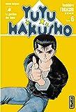 Yuyu Hakusho, tome 6 : Le Gardien des âmes