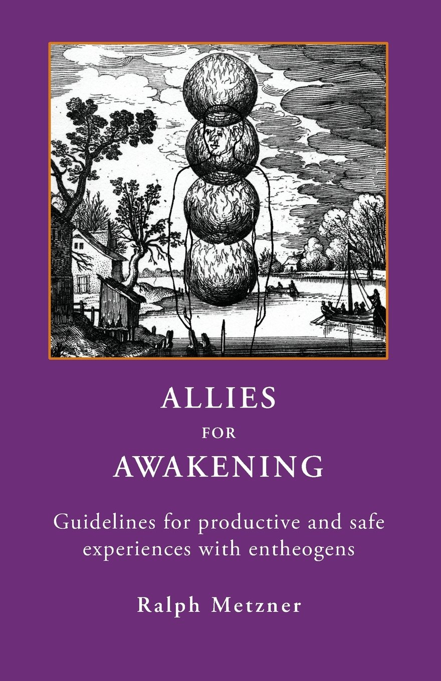 Download ALLIES for AWAKENING Guidelines for productive and safe experiences with entheogens ebook