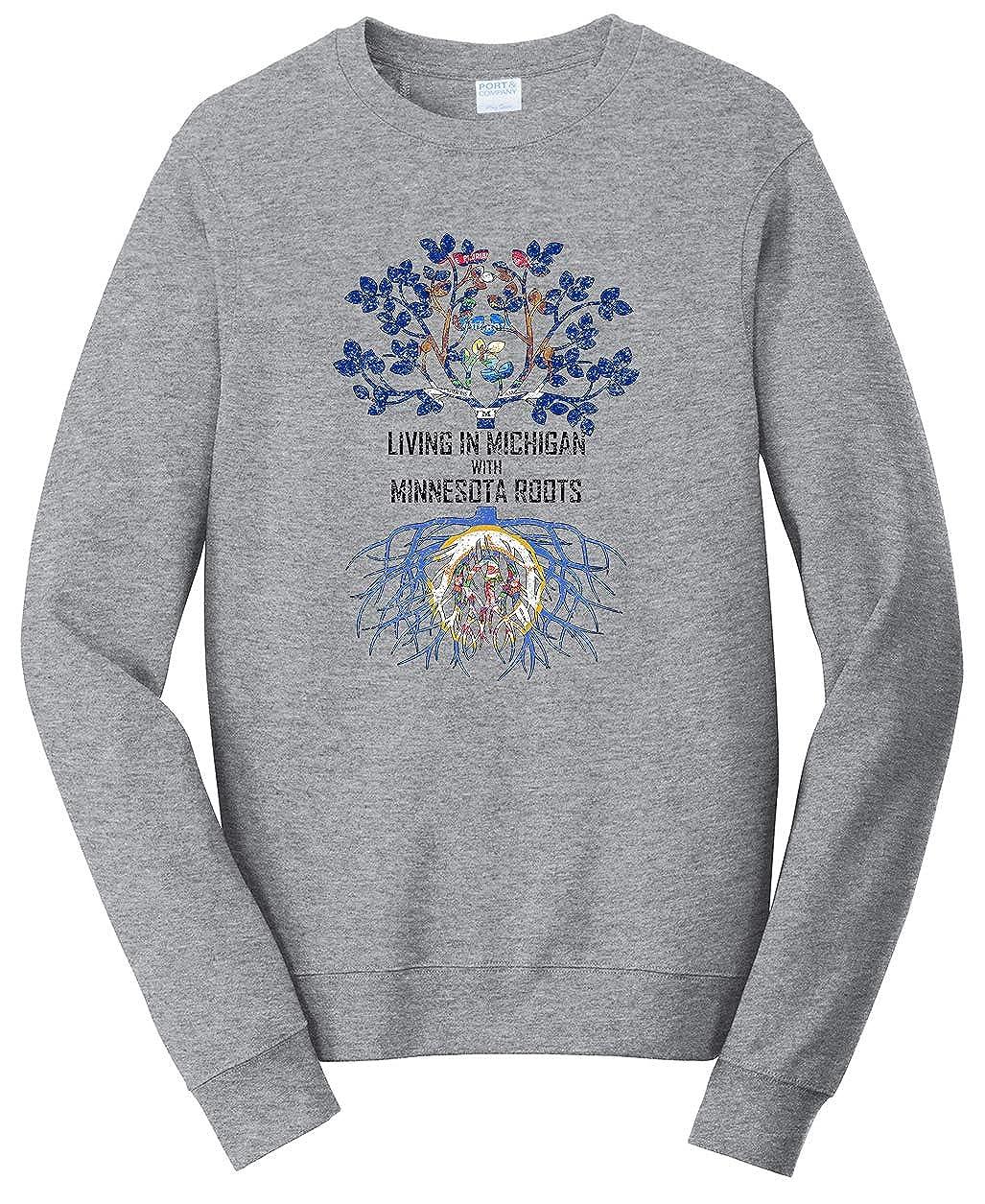 Tenacitee Unisex Living in Michigan with Minnesota Roots Sweatshirt