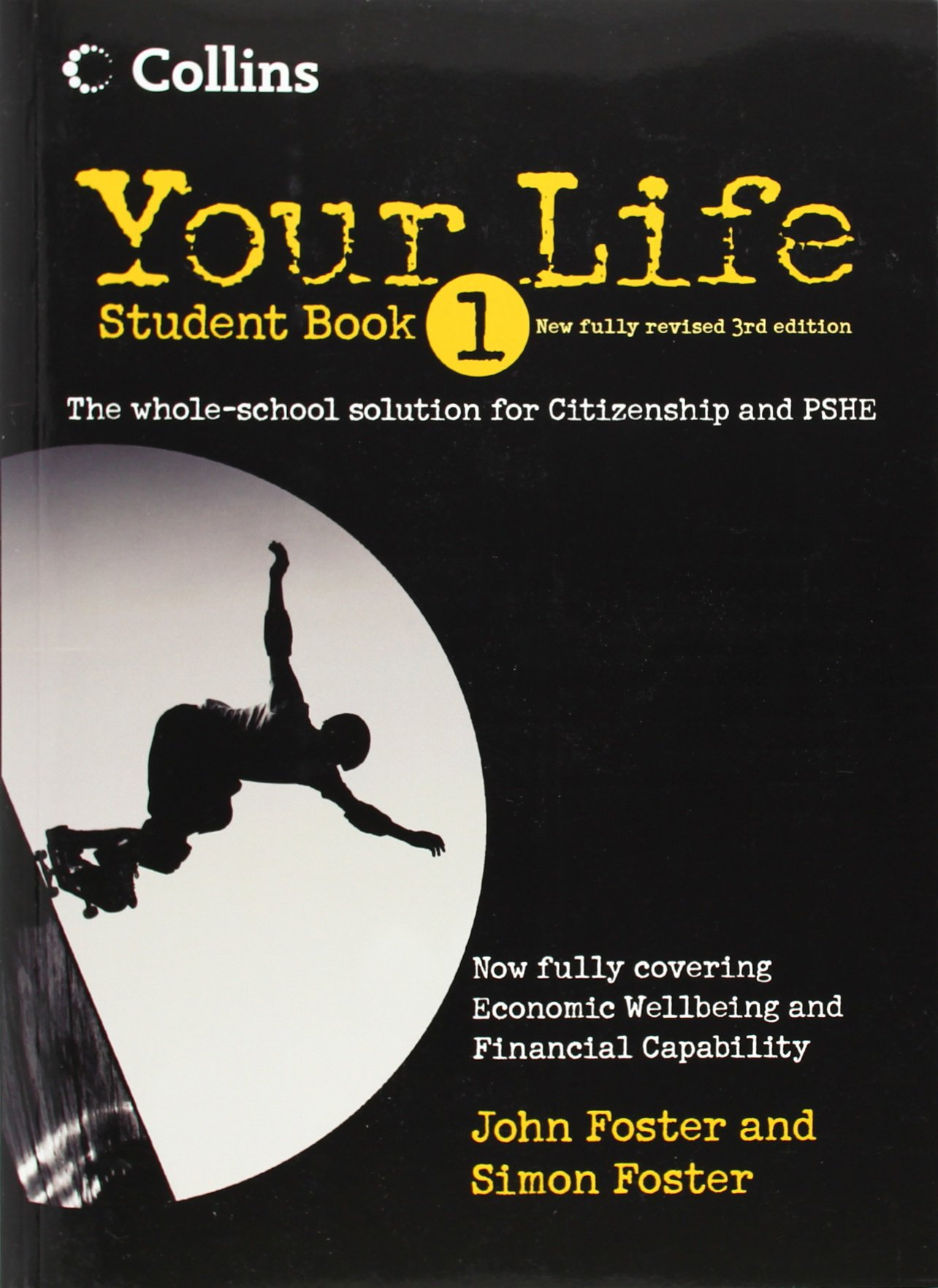 Poster design john foster - Your Life Student Book 1 Amazon Co Uk John Foster Simon Foster 9780007312450 Books