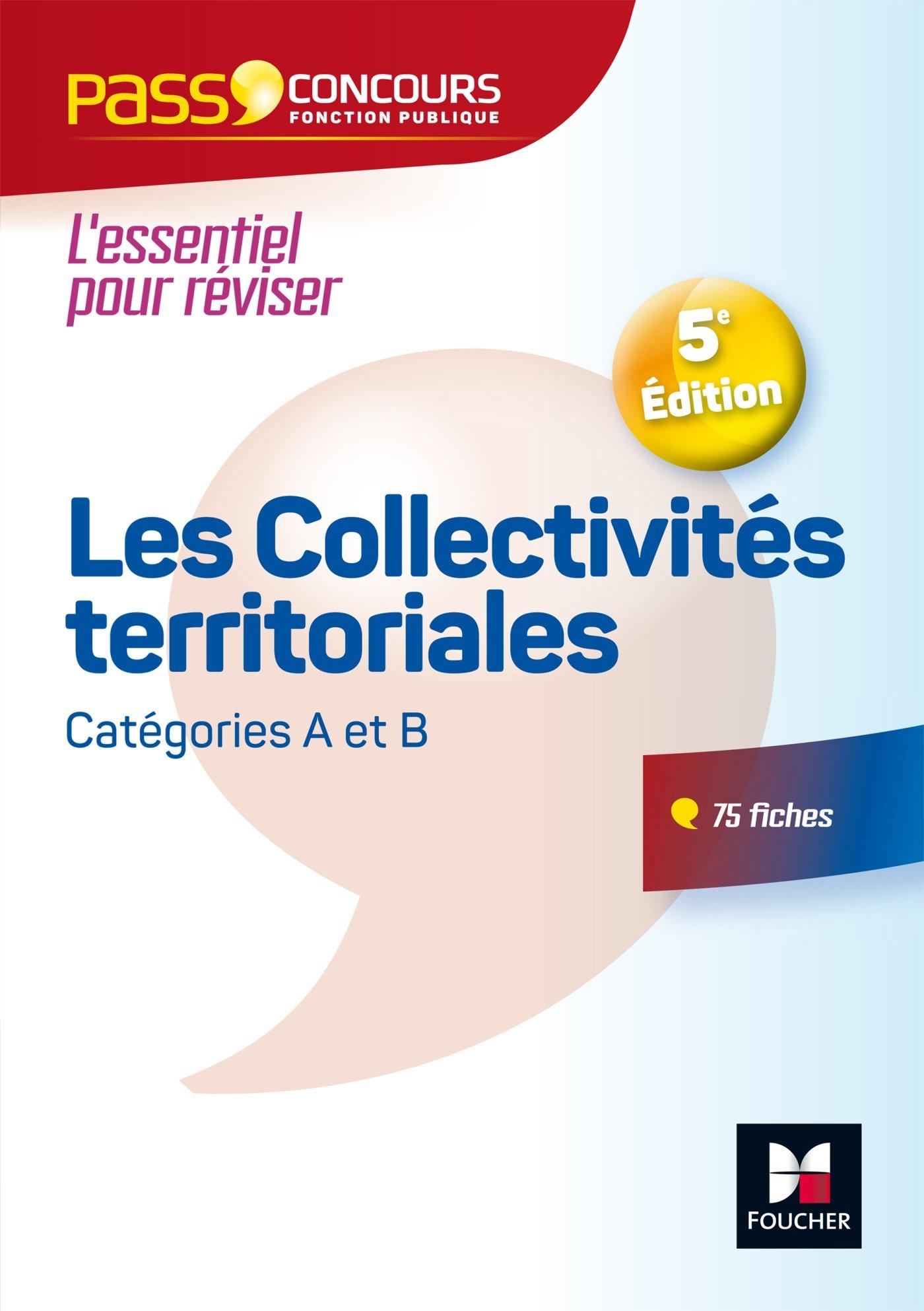 c43a72d0015 Amazon.fr - Pass Concours - Les Collectivités territoriales - Nº10 - 5e  édition - Bernard Poujade