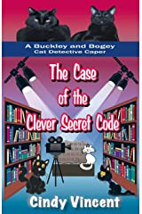 The Case of the Clever Secret Code (A Buckley and Bogey Cat Detective Caper) Paperback