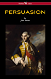 Persuasion (Wisehouse Classics - With Illustrations by H.M. Brock)