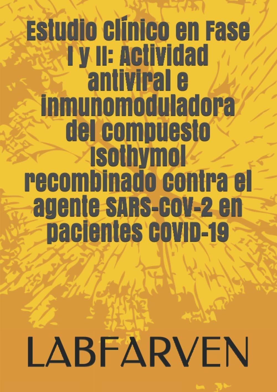 Fase I y II. Actividad Antiviral Del Isothymol en Pacientes ...