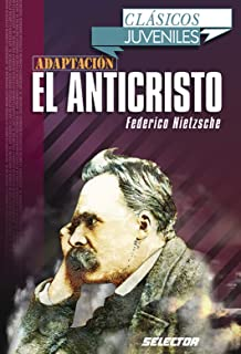 Anticristo, El. Para jovenes (Clasicos Juveniles) (Spanish Edition)