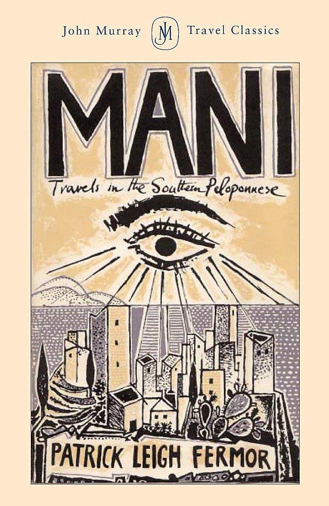 Read Online Mani (John Murray Travel Classics) PDF