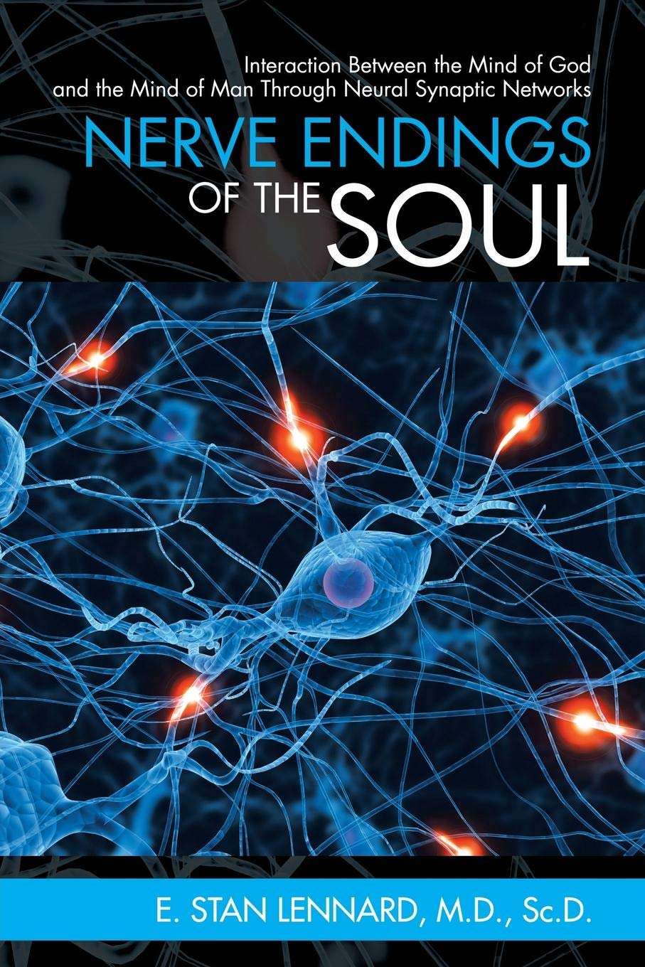 Nerve Endings Of The Soul Interaction Between The Mind Of God And