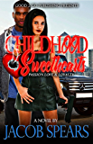 Childhood Sweethearts: Passion, Love & Loyalty