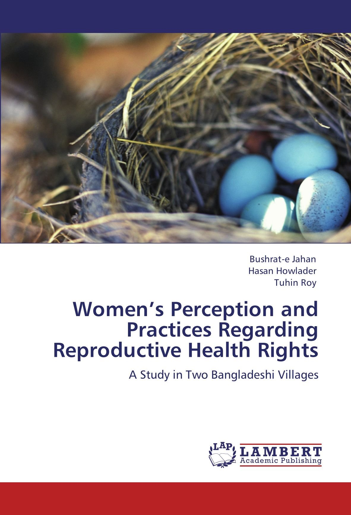Women's Perception and Practices Regarding Reproductive Health Rights: A Study in Two Bangladeshi Villages PDF