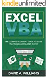 Excel VBA: The Ultimate Beginner's Guide to Learn VBA Programming Step by Step