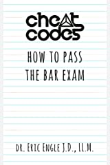 """Cheat Codes"": How to Pass the Bar Exam (Quizmaster Bar Review Book 2) Kindle Edition"