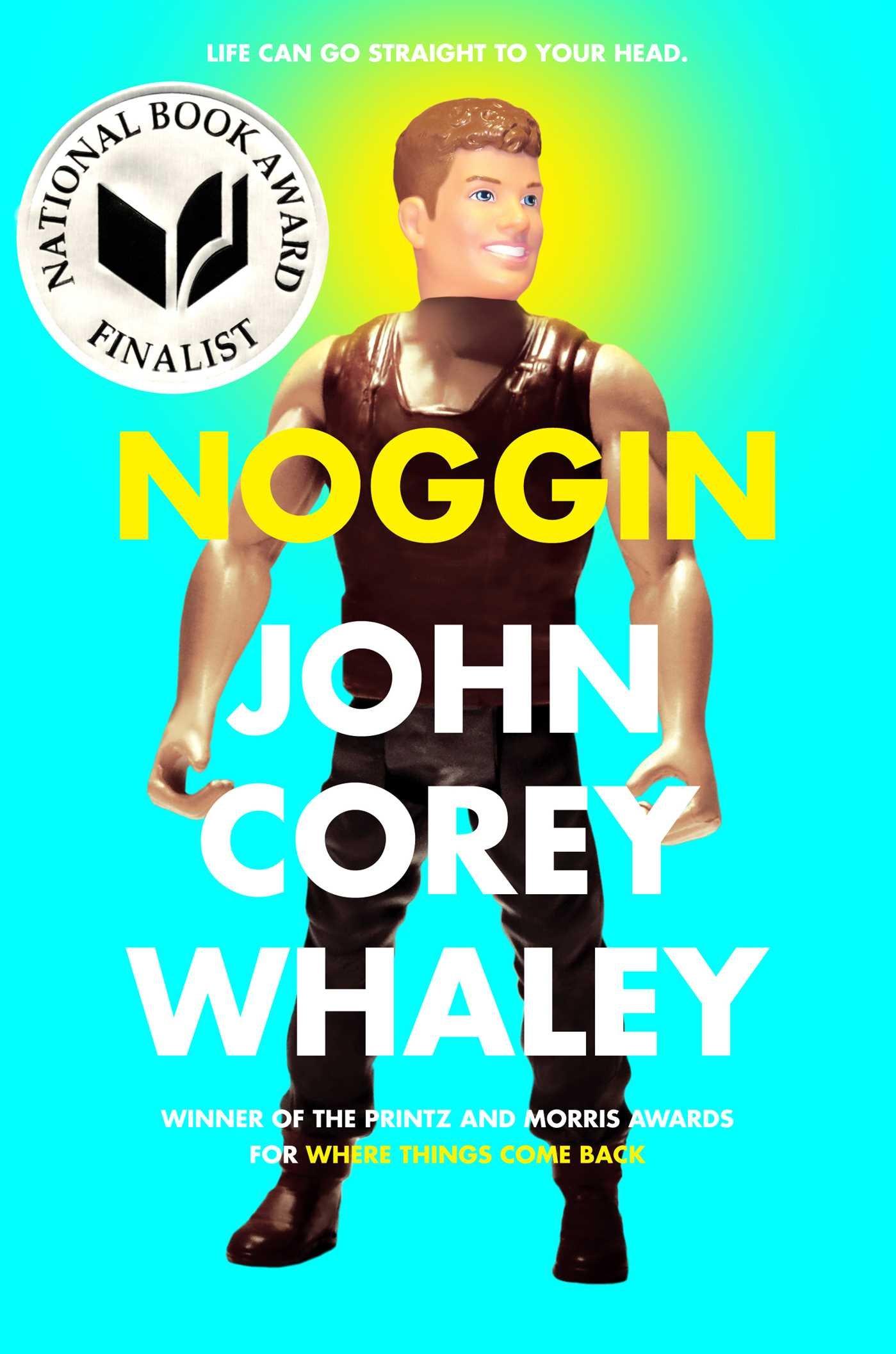 amazon com noggin 9781442458727 john corey whaley books