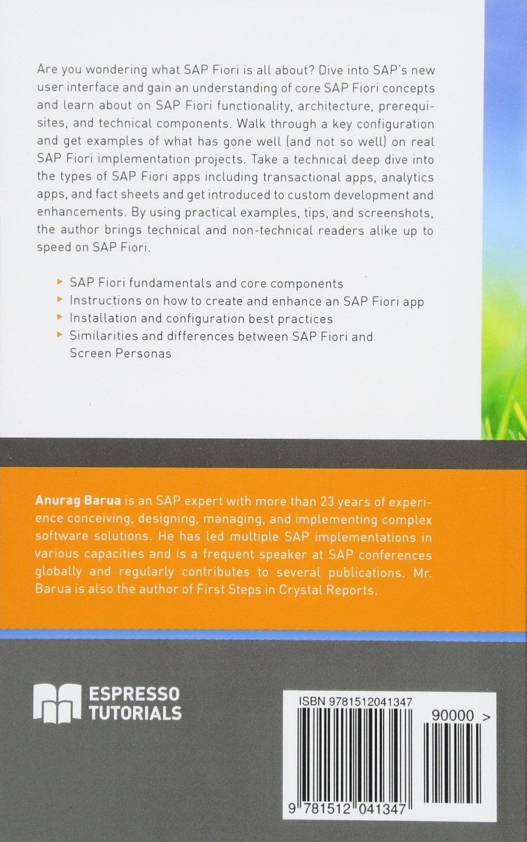 Amazon com: First Steps in SAP Fiori (9781512041347): Anurag Barua