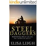Steel Daggers Motorcycle Club: The Complete Series (Steel Daggers MC Book 7)