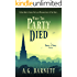 When The Party Died: A dead body is always the least welcome guest at the party... (A Brock & Poole Mystery Book 3)