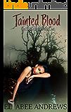Tainted Blood: A zombie Reverse Harem novel (Forsaken Hope Book 1)
