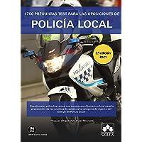 1750 preguntas test para las oposiciones de Policía Local: Cuestionario sobre los temas que componen el temario oficial…
