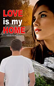 Love Is My Home