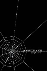 Caught in a Web Kindle Edition