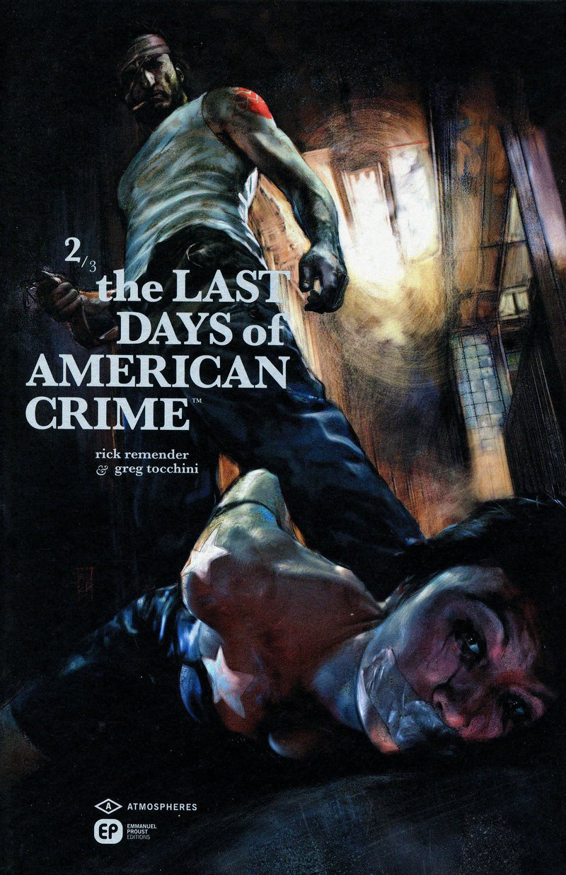 The Last Days Of American Crime Tome 2 French Edition 9782848103006 Amazon Com Books