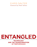 Entangled: Technology and the Transformation of Performance (MIT Press)